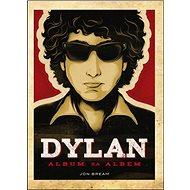 Dylan Album za albem - Kniha