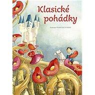 Klasické pohádky - Kniha