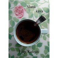 Slaná káva - Kniha