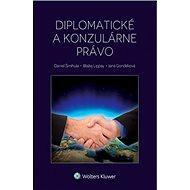 Diplomatické a konzulárne právo - Kniha