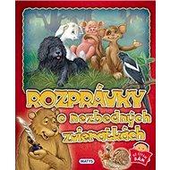 Rozprávky o nezbedných zvieratkách - Kniha