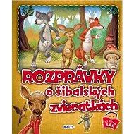 Rozprávky o šibalských zvieratkách - Kniha