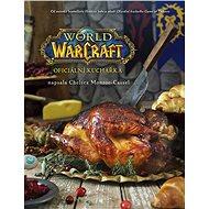 World of Warcraft Oficiální kuchařka - Kniha