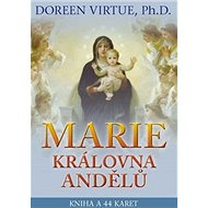 Marie, královna andělů: kniha a 44 karet - Kniha
