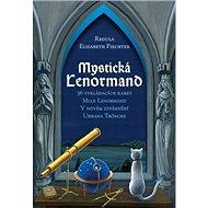 Mystická Lenormand: Kniha a 36 karet - Kniha
