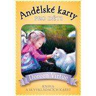 Andělské karty pro děti: kniha a 44 karet - Kniha