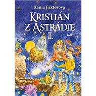 Kristián z Astrádie II - Kniha