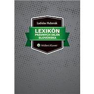 Lexikón právnych dejín Slovenska - Kniha