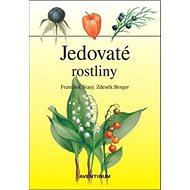 Jedovaté rostliny - Kniha