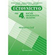 Účtovníctvo pre 4. ročník OA: Pracovná časť - Kniha
