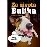 Zo života Bulíka - Kniha