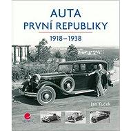 Auta první republiky: 1918-1938 - Kniha