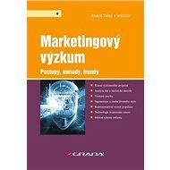 Marketingový výzkum: Postupy, metody, trendy - Kniha