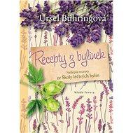 Recepty z bylinek - Kniha