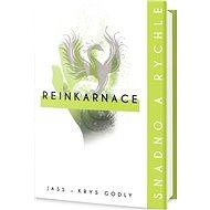 Reinkarnace Snadno a rychle - Kniha