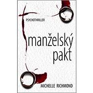 Manželský pakt: Psychothriller - Kniha