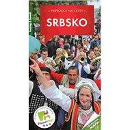 Průvodce na cesty Srbsko + mapa - Kniha