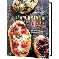 Vychytaná pizza: Domácí klasická, sicilská a kvásková pizza, calzone a focaccia