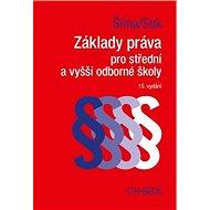 Základy práva pro střední a vyšší odborné školy - Kniha