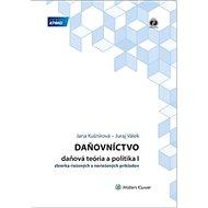 Daňovníctvo Daňová teória a politika I: zbierka riešených a neriešných príkladov - Kniha