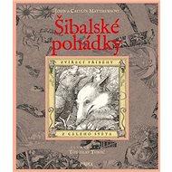 Šibalské pohádky: Zvířecí příběhy z celého světa