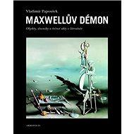 Maxwellův démon - Kniha