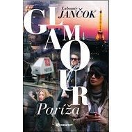 Glamour Paríža - Kniha