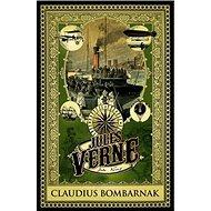 Claudius Bombarnak - Kniha