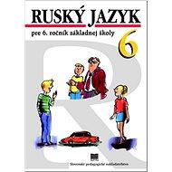 Ruský jazyk pre 6. ročník základnej školy - Kniha