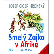 Smelý Zajko v Afrike - Kniha