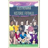 Ilustrovaná historie fotbalu - Kniha