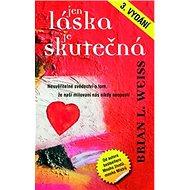 Jen láska je skutečná - Kniha