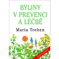 Byliny v prevenci a léčbě - Kniha