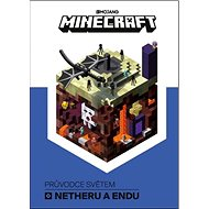 Minecraft Průvodce světem Netheru a Endu - Kniha