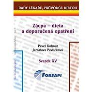 Zácpa – dieta a doporučená opatření: Svazek XV. - Kniha