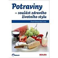 Potraviny - součást zdravého životního stylu - Kniha