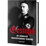 Gestapo: Ze zákulisí nacistického teroru - Kniha