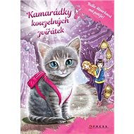 Kamarádky kouzelných zvířátek: Bella Mourková má potíže! - Kniha