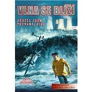 Vlna se blíží: Přežil jsem Tsunami, 2011 - Kniha