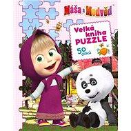 Máša a medvěd Velká kniha puzzle: 50 dílků - Kniha