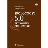 Spoločnosť 5.0: Ekonomika budúcnosti? - Kniha