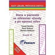 Dieta u pacientů se střevními vývody a po operaci střev: Svazek VI. - Kniha