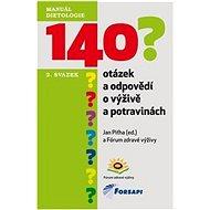 140 otázek a odpovědí o výživě a potravinách: 2. svazek - Kniha