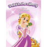 Princezna Velká kniha zábavy - Kniha