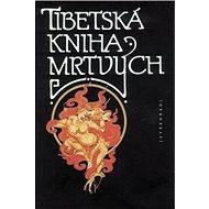 Tibetská kniha mrtvých - Kniha