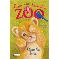 Ema a její kouzelná zoo Osamělé lvíče