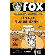 FOX Záchrana policejní akademie: Dobrodružství policejního psa