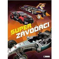 Super závoďáci - Kniha