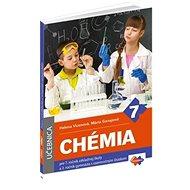 Chémia pre 7. ročník základnej školy a 2. ročník gymnázia s osemročným štúdiom: Učebnica