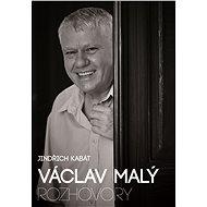 Václav Malý Rozhovory - Kniha